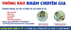 Ngày 20/5/2017 và 27/5/2017, chuyên gia Bạch Mai thăm khám tại PKĐK Khu công nghiệp