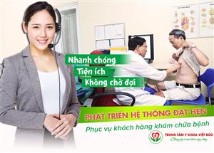 Quy trình đặt hẹn khám chữa bệnh tại Trung tâm y khoa Việt Đức